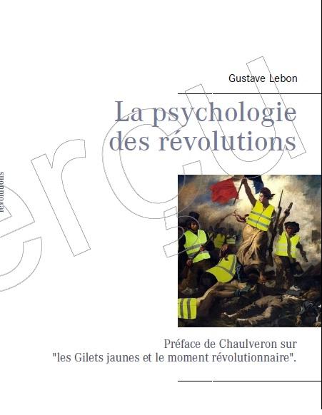 """""""La psychologie des révolutions"""" (extrait 1)."""