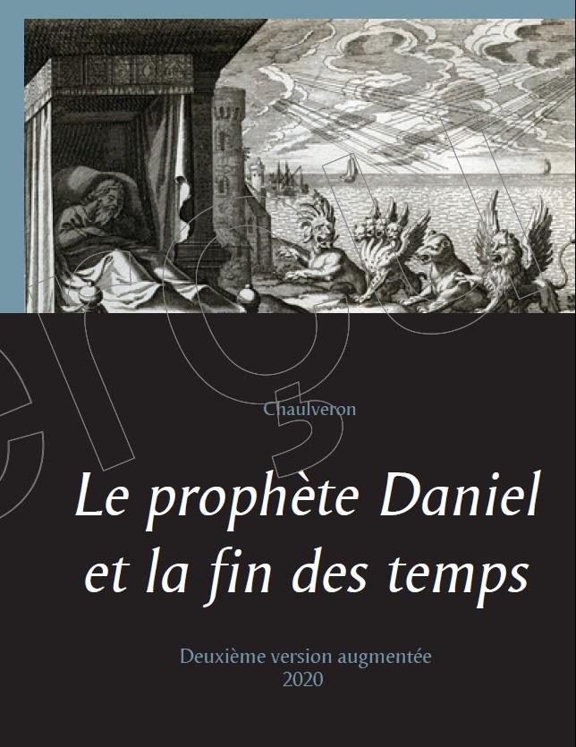 Le prophète Daniel et la fin des temps (2e version, 2020)